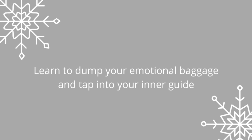 December workshops learn to dump your emotional baggage and tap into your inner guide (1)